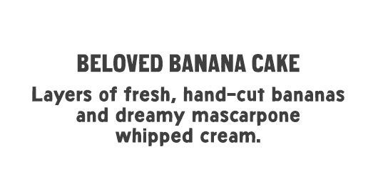 New Seasons Market Beloved Banana Cake made with layers of fresh hand-cut banana and dreamy mascarpone whipped cream
