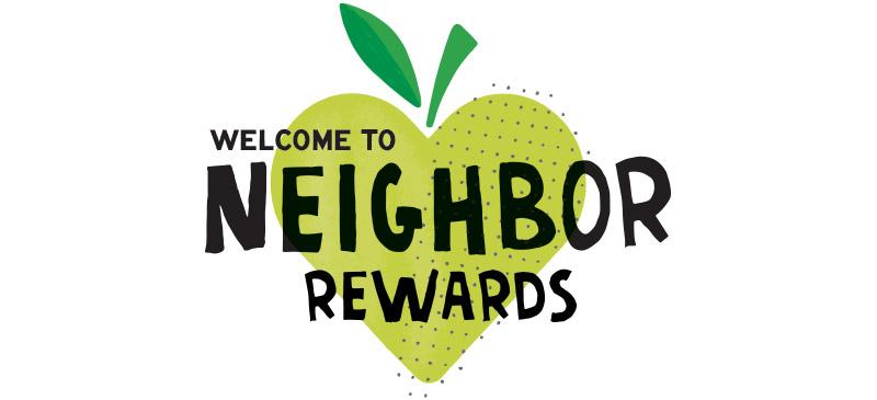 Welcome to Neighbor Rewards